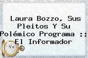 <b>Laura Bozzo</b>, Sus Pleitos Y Su Polémico Programa :: El Informador