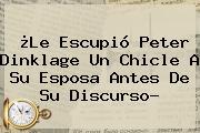 ¿Le Escupió <b>Peter Dinklage</b> Un Chicle A Su Esposa Antes De Su Discurso?