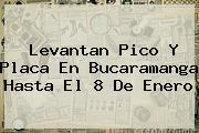 Levantan <b>Pico Y Placa</b> En <b>Bucaramanga</b> Hasta El 8 De Enero