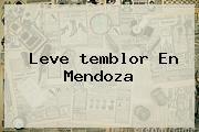 Leve <b>temblor</b> En Mendoza
