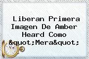 """Liberan Primera Imagen De <b>Amber Heard</b> Como """"Mera"""""""