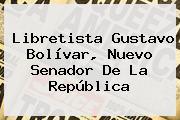 Libretista <b>Gustavo Bolívar</b>, Nuevo Senador De La República