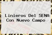 Linieros Del <b>SENA</b> Con Nuevo Campo
