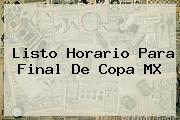 Listo Horario Para Final De <b>Copa MX</b>