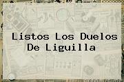 <i>Listos Los Duelos De Liguilla</i>