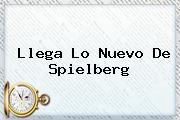 Llega Lo Nuevo De Spielberg