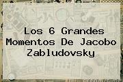 Los 6 Grandes Momentos De <b>Jacobo Zabludovsky</b>