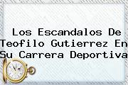 Los Escandalos De <b>Teofilo Gutierrez</b> En Su Carrera Deportiva