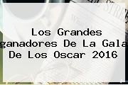 Los Grandes <b>ganadores</b> De La Gala De Los <b>Oscar 2016</b>