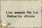Los <b>memes</b> De La Debacle <b>chiva</b>