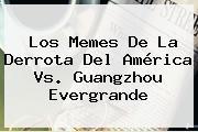 Los Memes De La Derrota Del <b>América Vs</b>. <b>Guangzhou</b> Evergrande