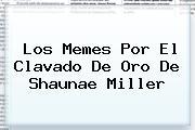 Los Memes Por El Clavado De Oro De <b>Shaunae Miller</b>