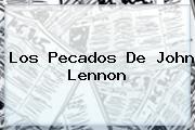Los Pecados De <b>John Lennon</b>