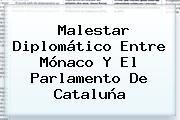 Malestar Diplomático Entre <b>Mónaco</b> Y El Parlamento De Cataluña