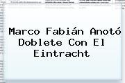 <b>Marco Fabián</b> Anotó Doblete Con El Eintracht