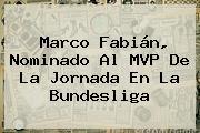 Marco Fabián, Nominado Al MVP De La Jornada En La <b>Bundesliga</b>