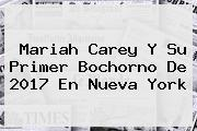 <b>Mariah Carey</b> Y Su Primer Bochorno De 2017 En Nueva York