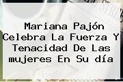 Mariana Pajón Celebra La Fuerza Y Tenacidad De Las <b>mujeres</b> En Su <b>día</b>