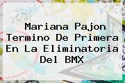 <b>Mariana Pajon</b> Termino De Primera En La Eliminatoria Del BMX