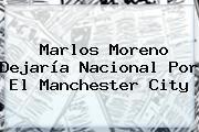 <b>Marlos Moreno</b> Dejaría Nacional Por El Manchester City