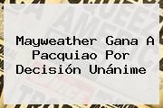 Mayweather Gana A <b>Pacquiao</b> Por Decisión Unánime