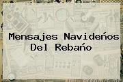 <b>Mensajes Navideños</b> Del Rebaño