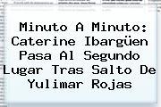 Minuto A Minuto: <b>Caterine Ibargüen</b> Pasa Al Segundo Lugar Tras Salto De Yulimar Rojas