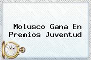 Molusco Gana En <b>Premios Juventud</b>