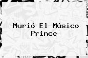Murió El Músico <b>Prince</b>