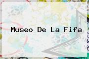 Museo De La <b>Fifa</b>