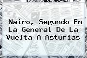 Nairo, Segundo En La General De La <b>Vuelta A Asturias</b>