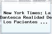 <b>New York Times</b>: La Dantesca Realidad De Los Pacientes ...