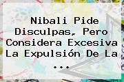 <b>Nibali</b> Pide Disculpas, Pero Considera Excesiva La Expulsión De La <b>...</b>
