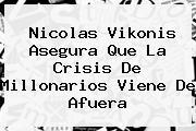 Nicolas Vikonis Asegura Que La Crisis De <b>Millonarios</b> Viene De Afuera