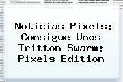 Noticias <b>Pixels</b>: Consigue Unos Tritton Swarm: <b>Pixels</b> Edition