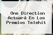 One Direction Actuará En Los Premios <b>Telehit</b>