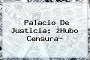 <b>Palacio De Justicia</b>: ¿Hubo Censura?
