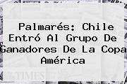 Palmarés: Chile Entró Al Grupo De Ganadores De La <b>Copa América</b>