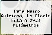Para Nairo Quintana, La Gloria Está A 29,3 Kilómetros