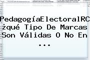 #PedagogíaElectoralRCN: ¿qué Tipo De Marcas Son Válidas O No En ...
