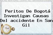 Peritos De Bogotá Investigan Causas Del <b>accidente En San Gil</b>