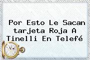 Por Esto Le Sacan <b>tarjeta Roja</b> A Tinelli En Telefé