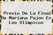 Previo De La Final De <b>Mariana Pajon</b> En Los Olimpicos