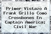 Primer Vistazo A Frank Grillo Como <b>Crossbones</b> En Captain America: Civil War