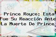 <b>Prince Royce</b>: Esta Fue Su Reacción Ante La Muerte De Prince