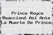 <b>Prince Royce</b> Reaccionó Así Ante La Muerte De Prince