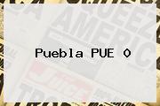 <b>Puebla</b> PUE 0