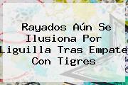 Rayados Aún Se Ilusiona Por Liguilla Tras Empate Con <b>Tigres</b>