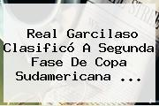 Real Garcilaso Clasificó A Segunda Fase De <b>Copa Sudamericana</b> ...