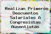 <i>Realizan Primeros Descuentos Salariales A Congresistas Ausentistas</i>
